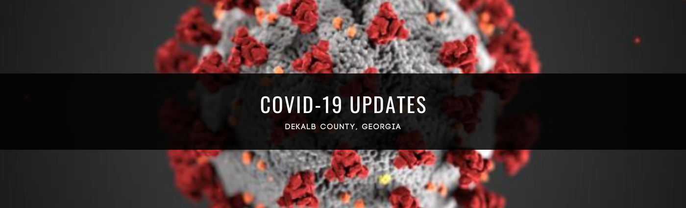 https://www.dekalbcountyga.gov/sites/default/files/2020-03/COVID-19%20Updates%20-%202.png