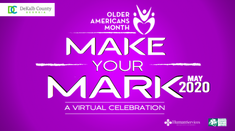 Older Americans Month Make Your Mark
