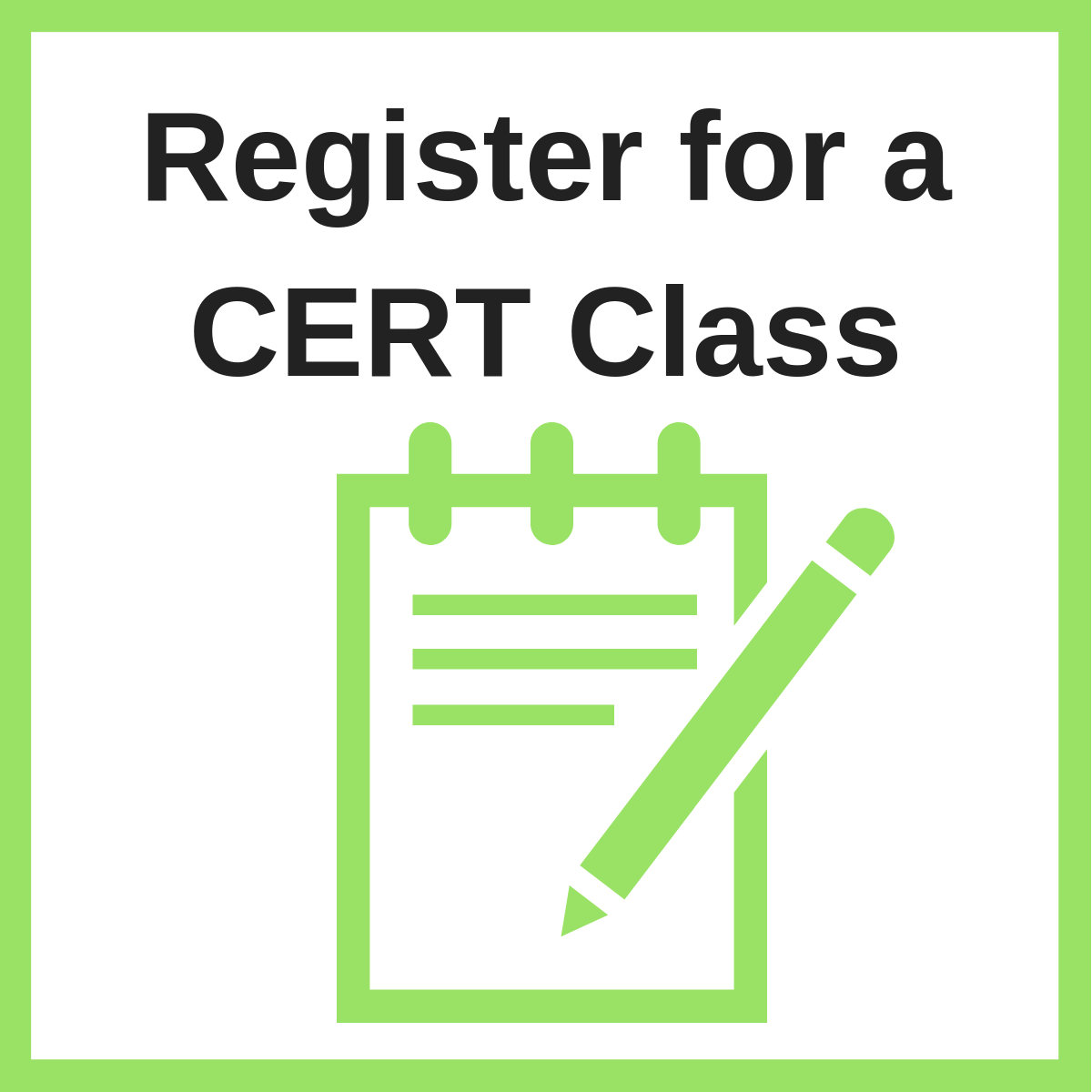 Click to register for an upcoming CERT class