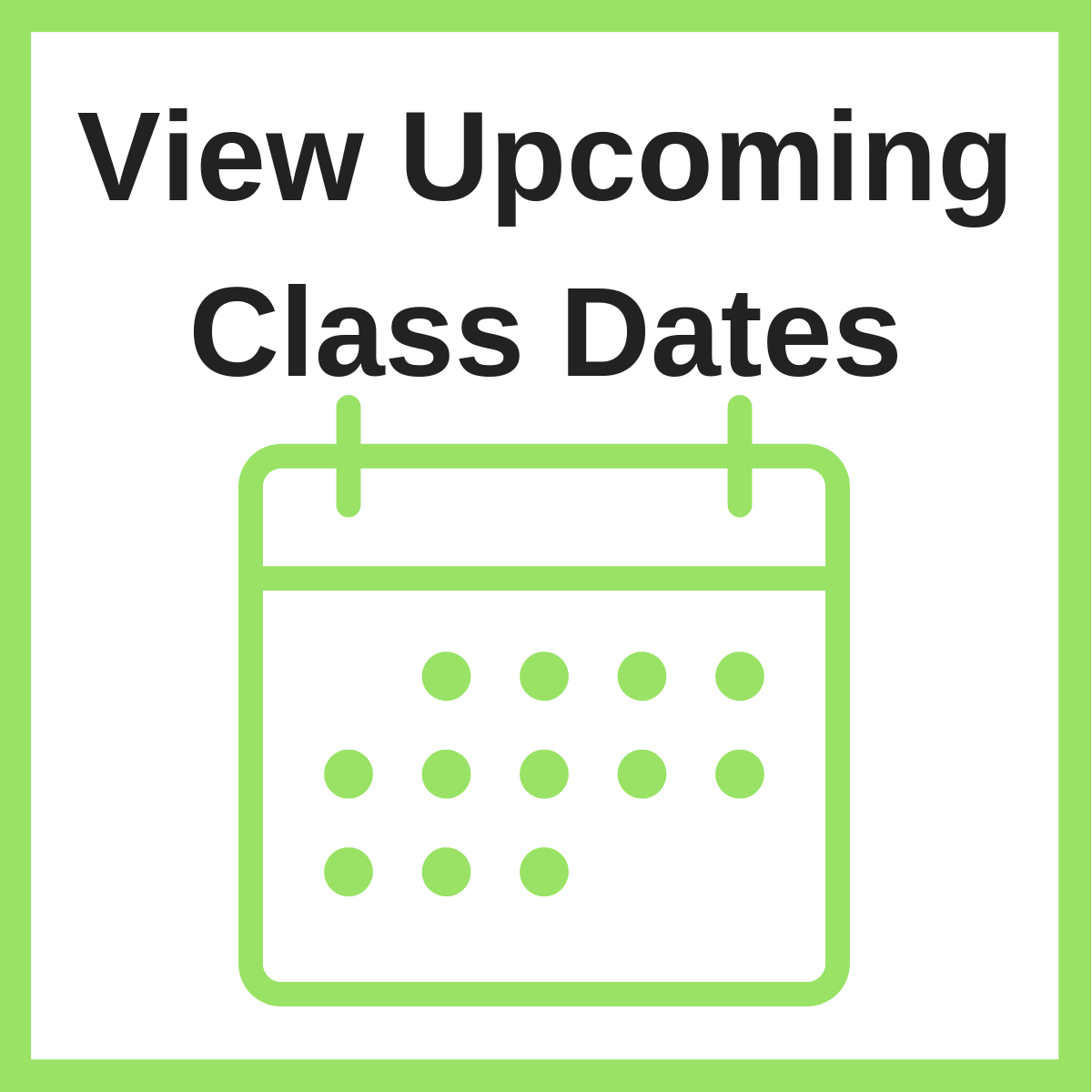 Click to view our upcoming class dates