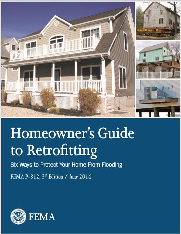 Homeowner's Guide to Retrofitting: Six Ways to Protect Your Home From Flooding 3rd Ed.