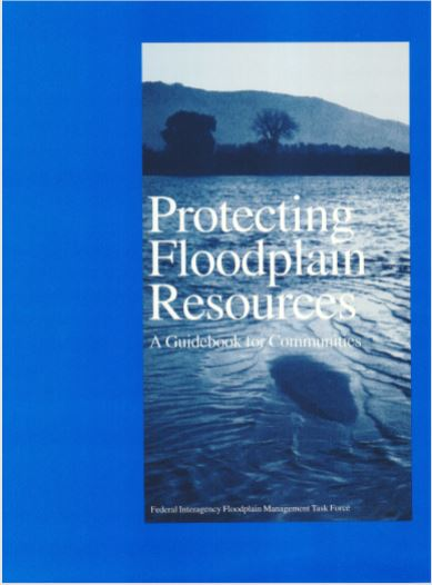 Protecting Floodplain Resources. A Guidebook for Communities Publication