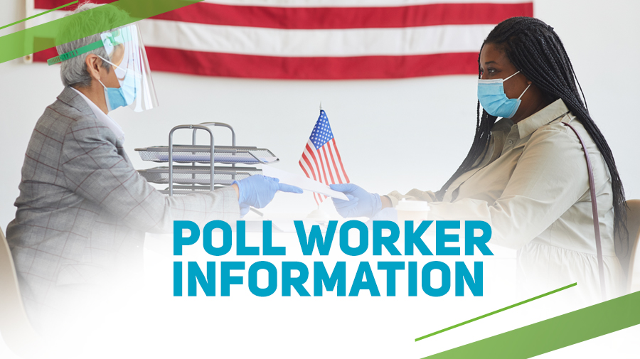 Poll Worker Information